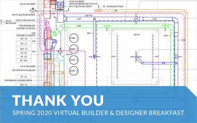 Presentations from Spring 2020 Virtual Builder & Designer Breakfast